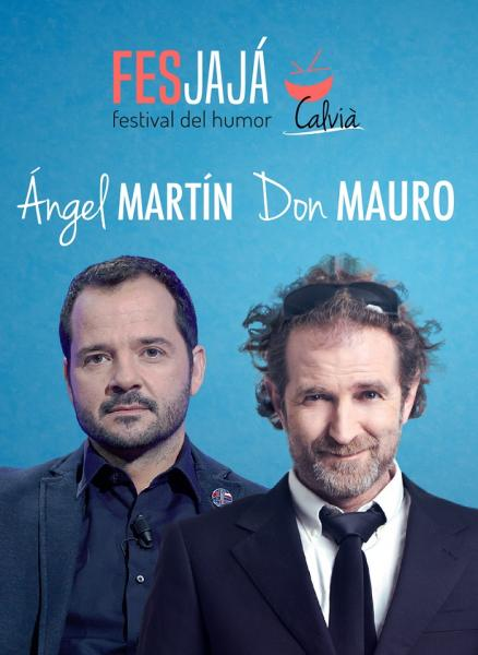 Ángel Martín y Don Mauro fesjaja calvia